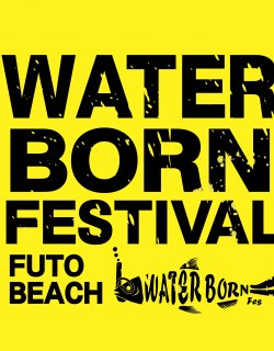 WATER BORNフェスティバル